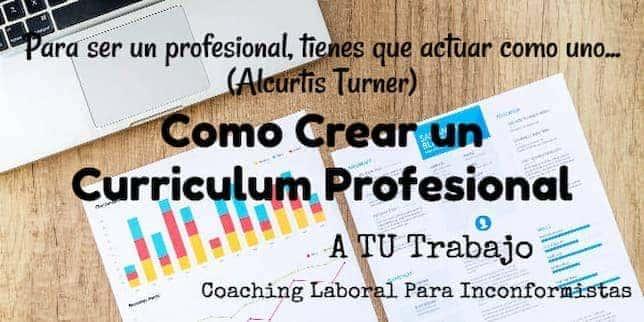 como crear un buen curriculum profesional